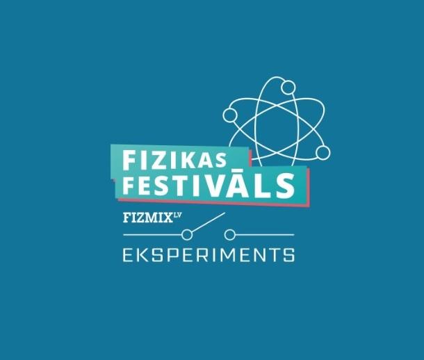 """12. maijā pirmais fizikas festivāls Latvijā """"FIZMIX Eksperiments"""""""